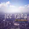 JEE RAHA (BIKASH FEAT SUPPER SATYAM) MUSIC -BADAL RAJPUT