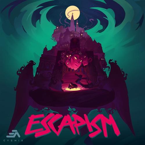 Escapism (Crossfade)