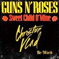 GUNS N' ROSES - Sweet Child O' Mine (Christian Vlad Re-Work)
