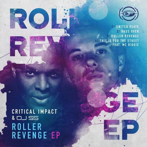 Critical impact & Dj SS - Roller Revenge / Roller Revenge EP