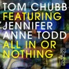 KIDOLOGY128 : Tom Chubb, Jennifer Anne Todd - All In Or Nothing (Mark Wilkinson Remix)