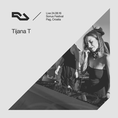 RA Live - 2016.08.24 - Tijana T, Sonus Festival