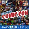 #NYCC2016 Trailers! Iron Fist, Power Rangers! Luke Cage SPOILER Review!   HawkTalk Ep. 86