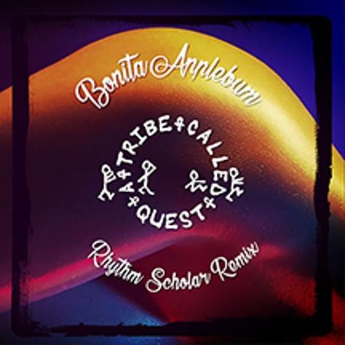 A Tribe Called Quest - Bonita Applebum (Rhythm Scholar Remix)