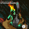 Lexy Panterra - Lit (Chime Remix)