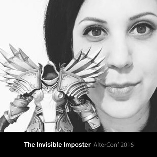 The Invisible Imposter | AlterConf 2016
