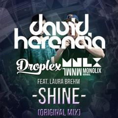 Droplex & Monolix Feat. Laura Brehm - Shine (David Herencia Remix)