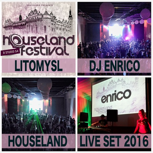 DJ Enrico - Live At Festival Houseland Fest 8/10/2016