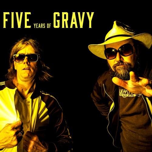 Five Years of Gravy