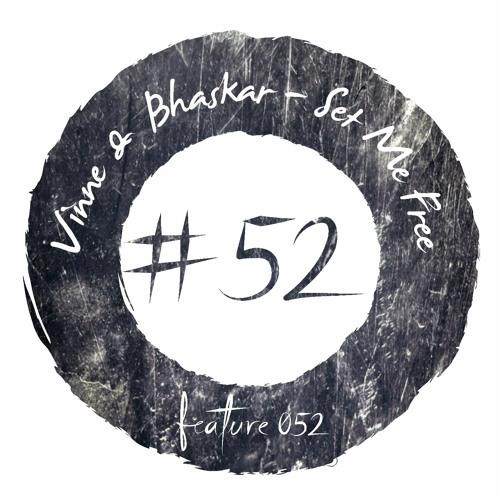 Vinne & Bhaskar - Set Me Free
