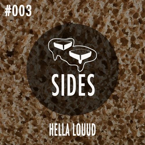BNB SIDES 003 - HELLA LOUUD