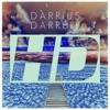 Darrius Darrell - HD (Prod. By UXN)