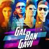Gal Ban Gayi - Sukhbir , Neha Kakkar , Meet Bros , Yo Yo Honey Singh - Dj Aladdin Dhol Refix