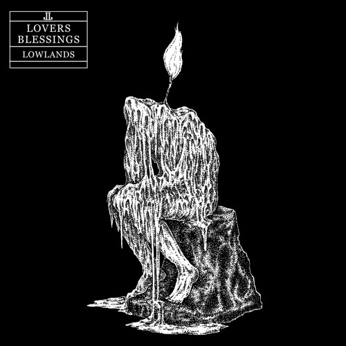 Lowlands – Lovers Blessings