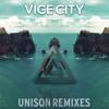 Vice City ft. iLL Minded - Unison (Original Mix)