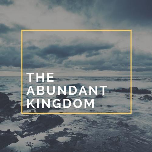 10.9.16 - Glenn Kahler: Abundant Kingdom #1