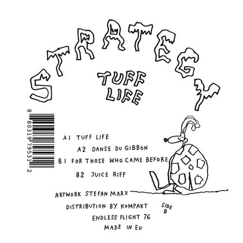 strategy/tuff life