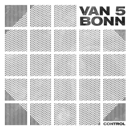 Van Bonn - Control - Album Preview - Van Bonn Records 05