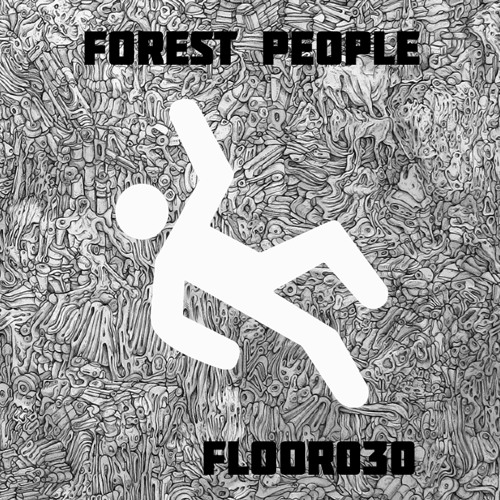 30th FLOOR : Forest People #F2t4
