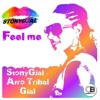 StonyGjal - Feel Me (Original Mix) Releases 21st October 2016 on all good stores