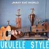 Jimmy Eat World - Bleed American [ Full album on ukulele ]