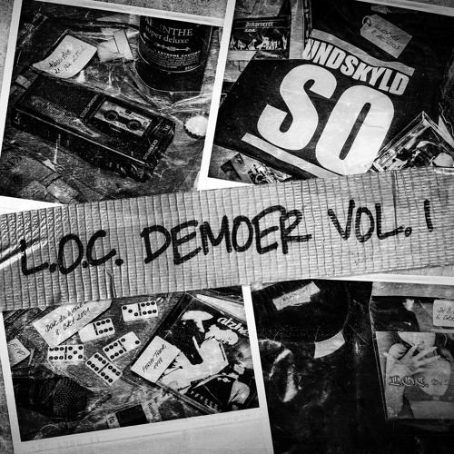 L.O.C. - Demoer (Vol. 1)