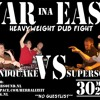 War Ina East 2007 - Soundquake Vs Supersonic Part 1