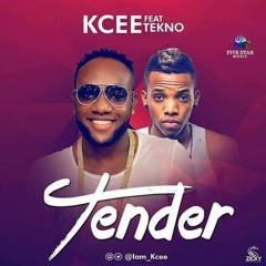 Kcee - Tender ft. Tekno