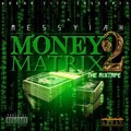 Messyiah – Money Matrix 2