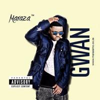Maraza - Gwan (prod. by Yomaika Beats)