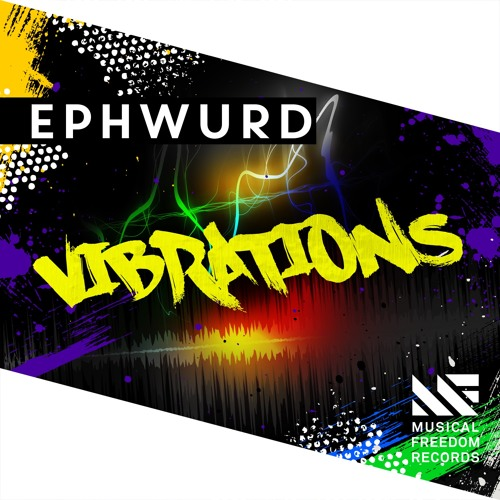 Ephwurd - Vibrations (Extended Mix)