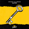 Infuze - Alive feat. Brave mp3