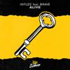 Infuze - Alive feat. Brave