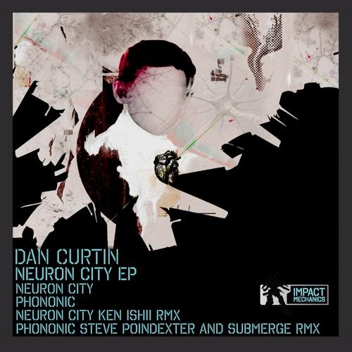 Dan Curtin Neuron City