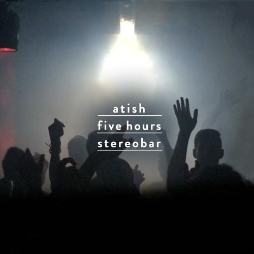 atish - [063] - october 2016 - live at stereobar, montreal