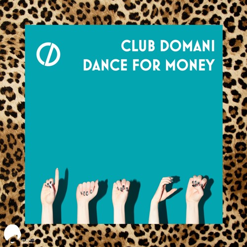 Club Domani - Dance for Money (Dim Zach's Royal Remix) clip