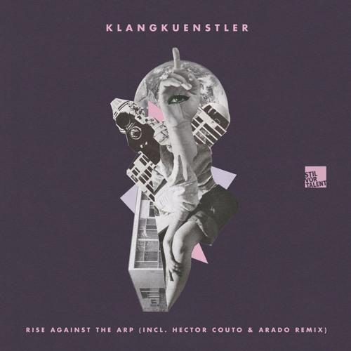 SVT181 – KlangKuenstler – Rise Against The Arp