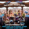 Live @ Symbiosis 2016 - The Desert Hearts Crew