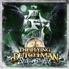 The Flying Dutchmen - Waterboard ft. Cappadonna