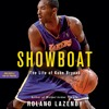 SHOWBOAT: THE LIFE OF KOBE BRYANT by Roland Lazenby, Read by Ron Butler- Excerpt