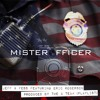 Mr. Officer - Jeff n Fess featuring Eric Roberson