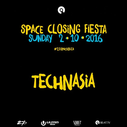 Technasia - Space Closing Fiesta 2016