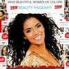 MISS BEAUTIFUL WOMEN OF COLORS BEAUTY PAGEANT THEME SONG SHE 's SO LOVELY