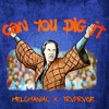 MELOMANIAC ✖ TRVPRVGE - CAN YOU DIG IT (ORIGINAL MIX)