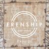FRENSHIP Feat. Emily Warren - Capsize (TuneSquad Bootleg) DL In Desc!
