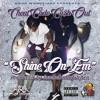 Cheat Code - Shine On 'Em ft. Cash Out (Prod. by Inomek In Da Kitchen)
