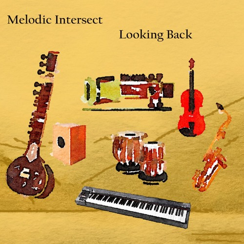 Melodic Intersect: Looking Back (Preview)