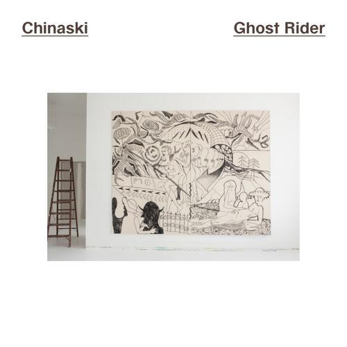 Chinaski – Ghost Rider