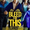 Download Bleed For This 2016 Full Movie via http://hdfreemoviesdownload.co