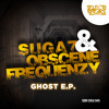 Suga7 & Obscene Frequenzy - The Ghost (Original Mix)